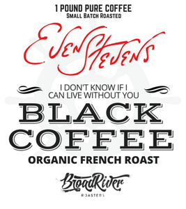 Even Stevens Signature French Roast