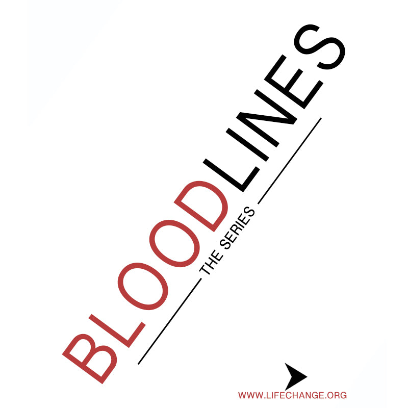 Bloodlines Sermon Series MP3