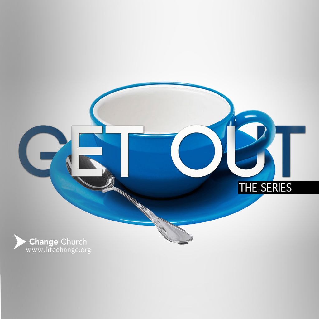 Get Out Sermon Series DVD