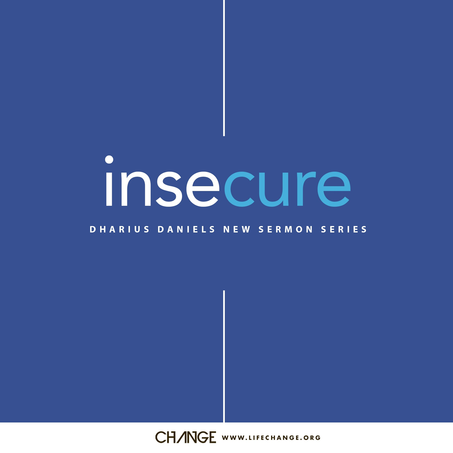 Insecure Sermon Series MP3