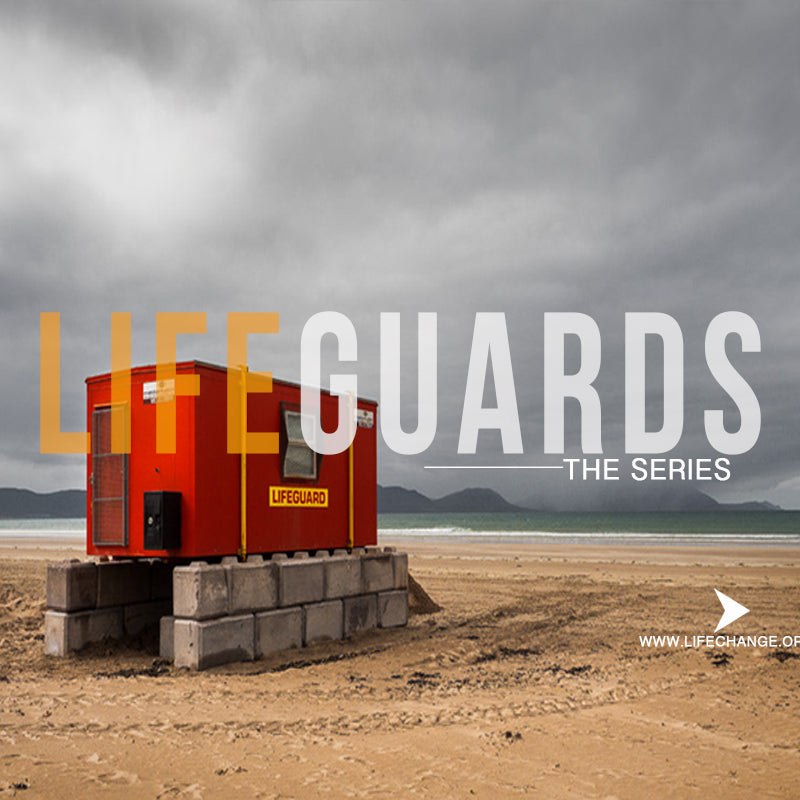 Lifeguards Sermon Series MP3