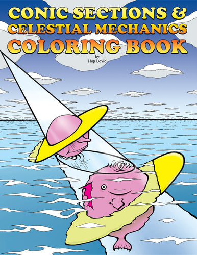 Conic Sections and Celestial Mechanics Coloring Book