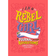 I am a Rebel Girl: A Journal to Start Revolutions canada ontario
