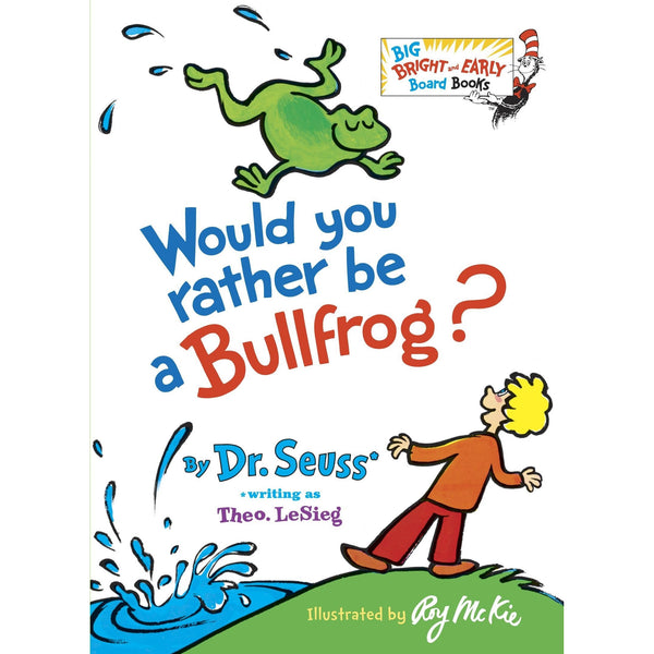 Dr. Seuss Would You Rather Be a Bullfrog ISBN: 9780394831282 canada ontario hardcover