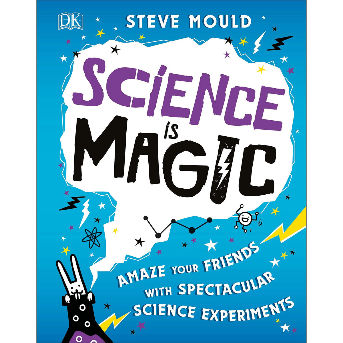 Science is Magic steve mould experiments book canada ontario