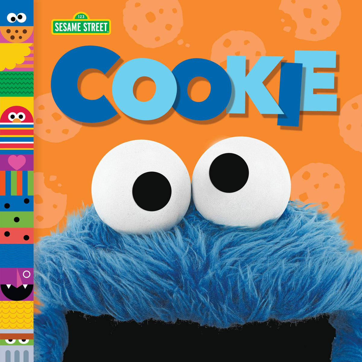 Sesame Street Friends: Cookie Monster board book canada ontario andrea posner sanchez