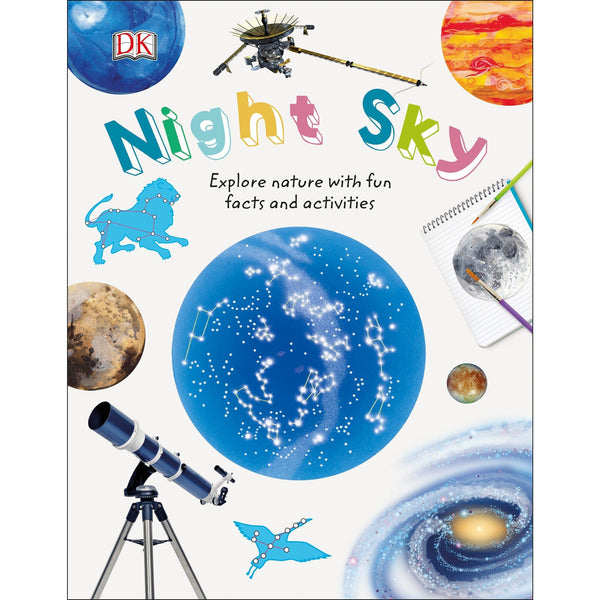 Nature Explorers: Night Sky by DK ISBN 9781465473394 canada ontario space earth