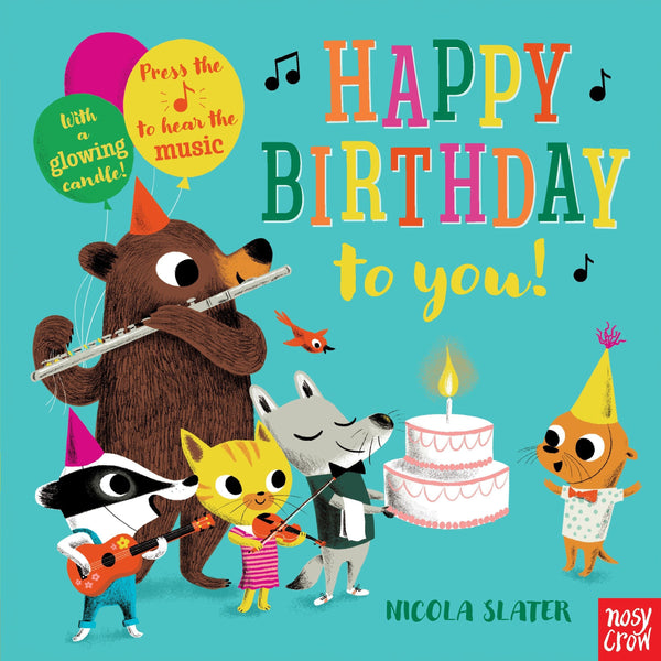 Happy Birthday to you Musical Board Book nicola slater canada sound