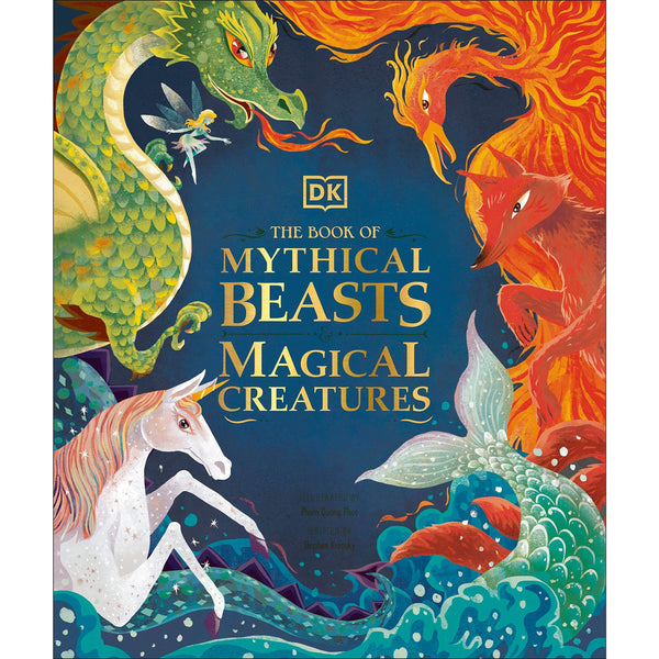 The Book of Mythical Beasts and Magical Creatures dk children's books canada ontario