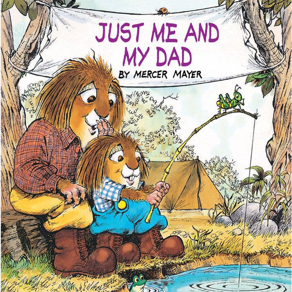 Little Critter: Just Me and My Dad Book