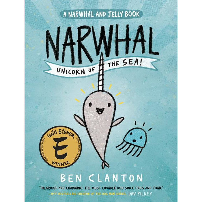 A Narwhal and Jelly Book #1: Narwhal Unicorn of the Sea ben clanton canada