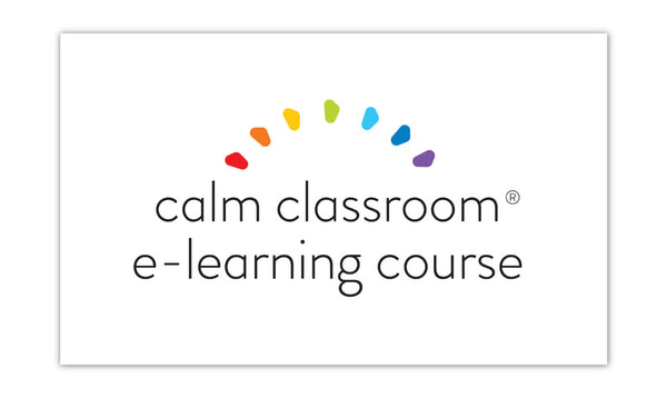 Calm Classroom e-Learning Course <br> (Hardcopy & Digital Manual Incl.)