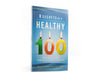 8 Secrets of a Healthy 100 - Book by Dr. Des Cummings, Jr.