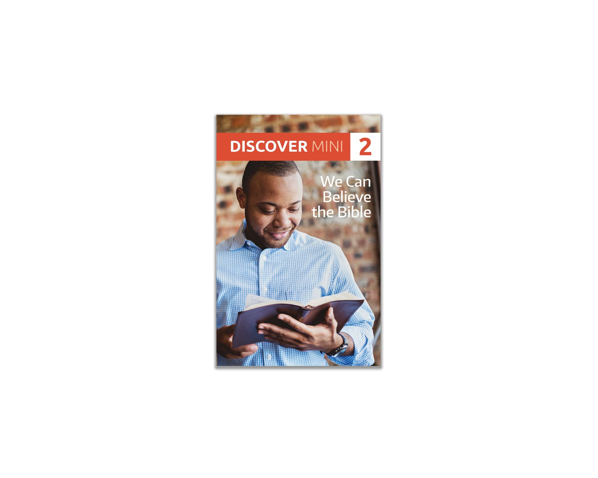 Discover Mini #2 - We Can Believe the Bible