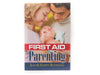 First Aid Parenting - Book by Shawn and Jean Boonstra
