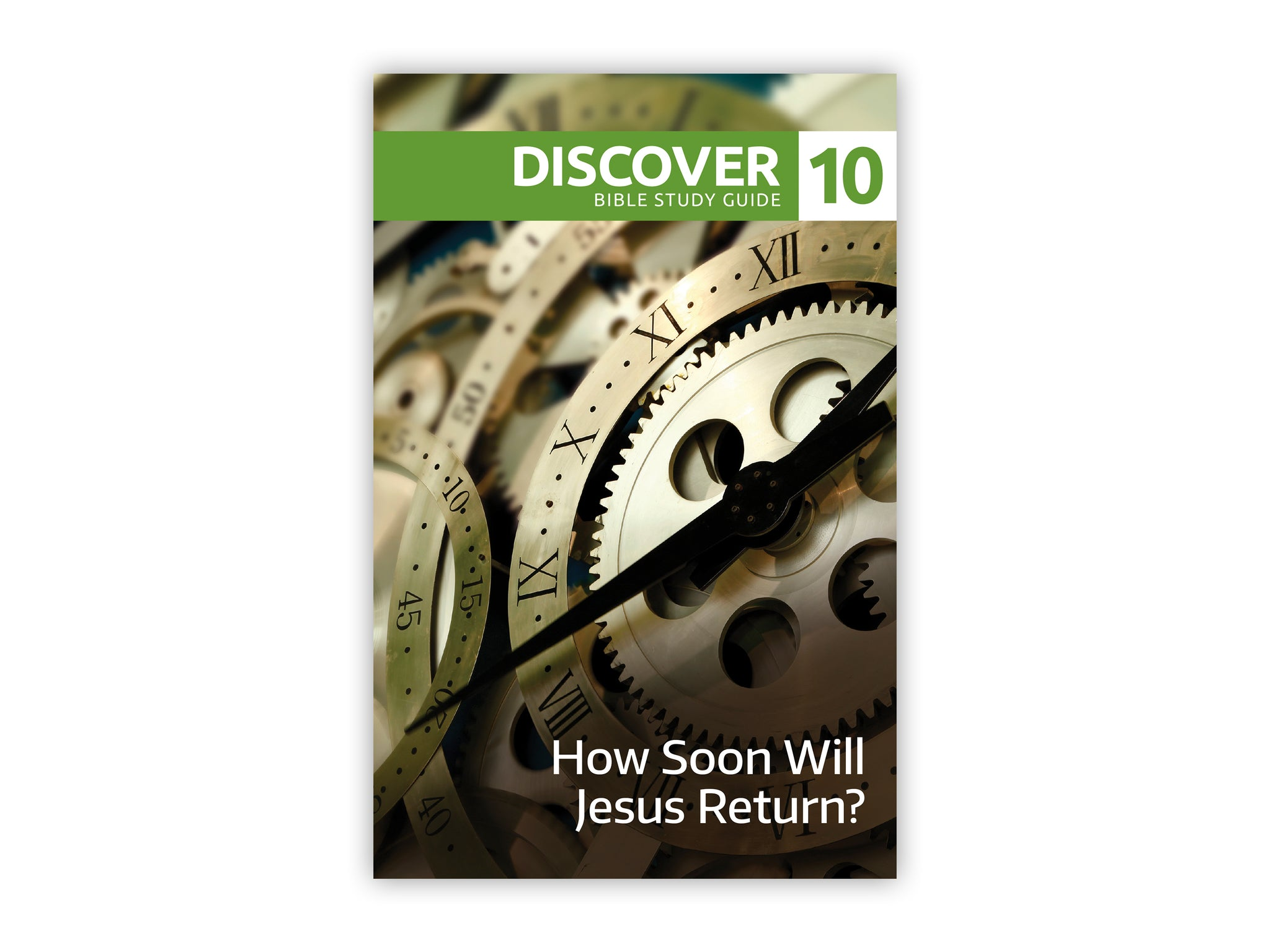 Discover Bible Study Guide #10 - How Soon Will Jesus Return?