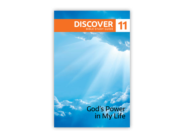 Discover Bible Study Guide #11 - God's Power in My Life