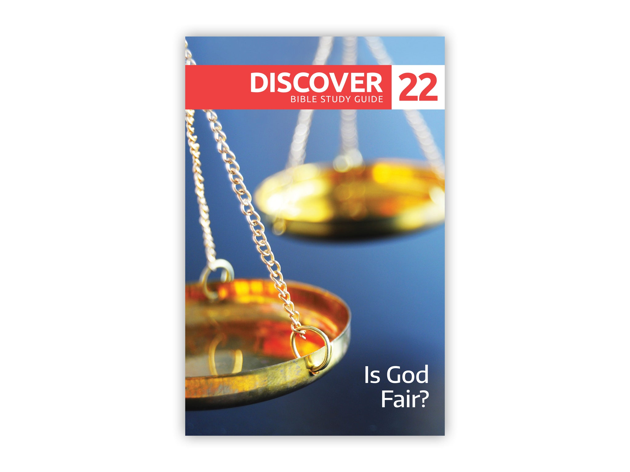 Discover Bible Study Guide #22 - Is God Fair?