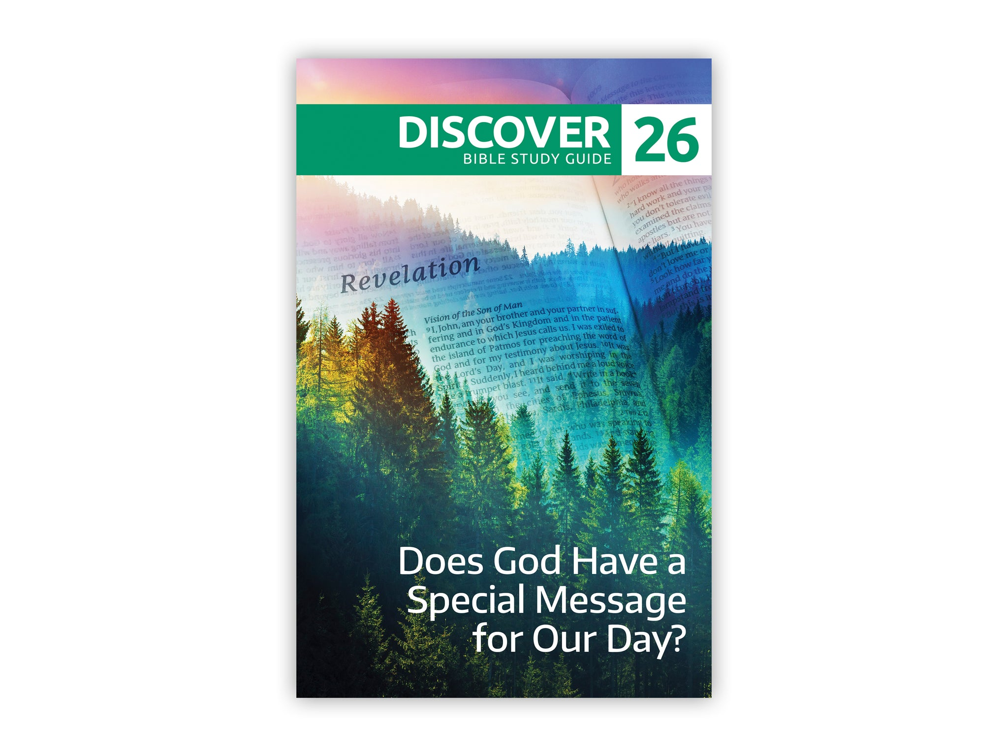 Discover Bible Study Guide #26 - Does God Have a Special Message for Our Day?