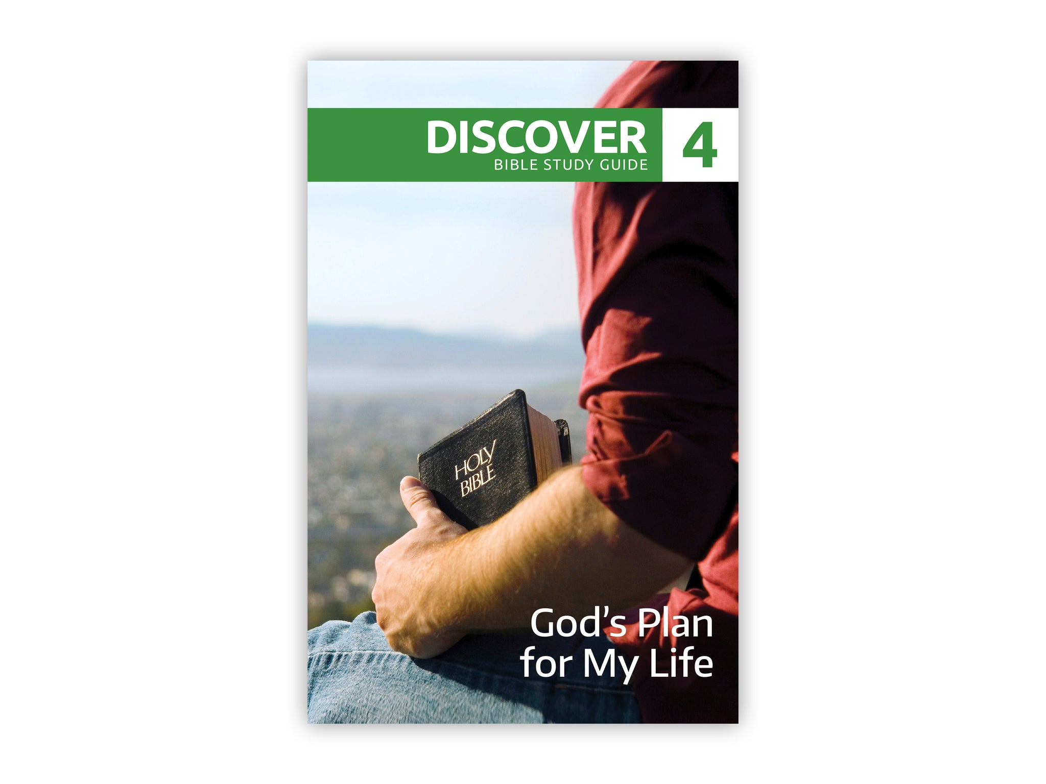 Discover Bible Study Guide #4 - God's Plan for My Life