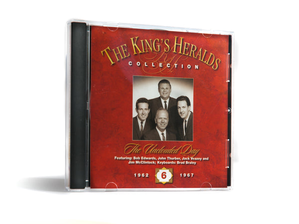 King's Heralds CD Collection - Vol. 6 - The Unclouded Day