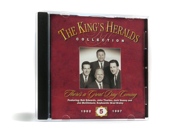 King's Heralds CD Collection - Vol. 5 - There's a Great Day Coming