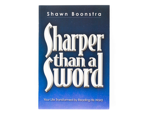 Sharper Than a Sword - Booklet by Shawn Boonstra