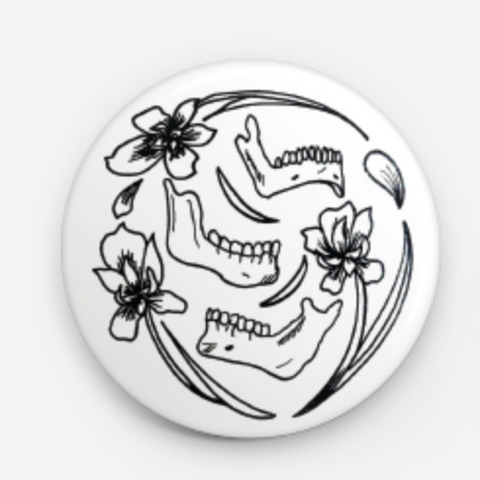 "Irises and Jawbones 1.5"" Button"