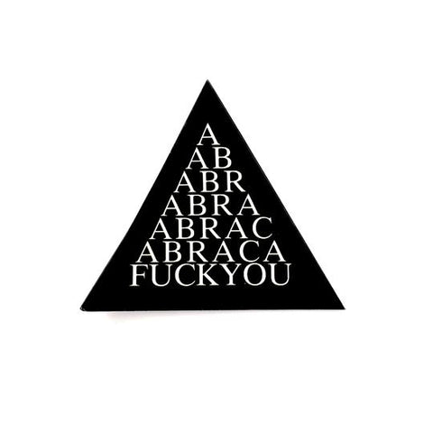 Abraca-Fuck You Vinyl Sticker