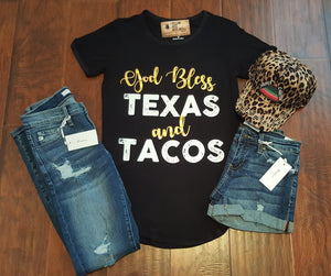 """God Bless TEXAS and TACOS"" Black Tee"