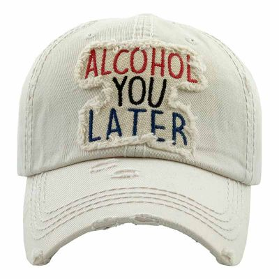 """ALCOHOL YOU LATER"" Ivory Baseball Cap"