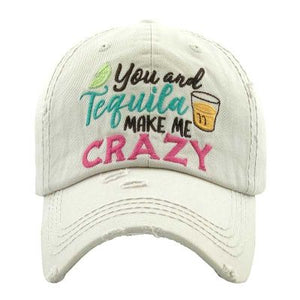 """YOU AND TEQUILA MAKE ME CRAZY"" Ivory Baseball Cap"