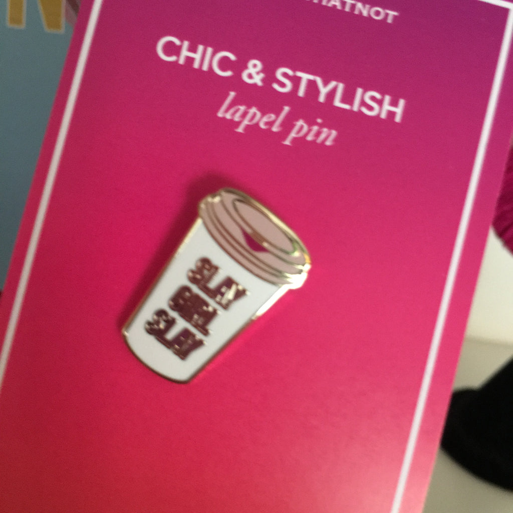 Effie's Paper :: Stationery&Whatnot - Slay Girl Slay Coffee Cup Lapel Pin - Charm City Noir