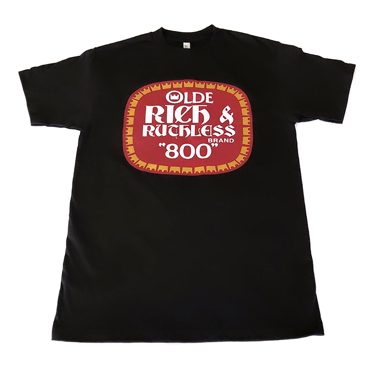 "Olde Rich & Ruthless ""800"" T-Shirt (Black)"