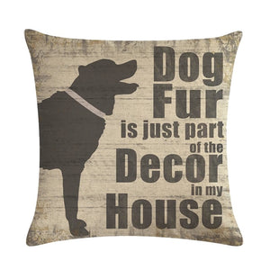 Dog Fus is Part of the Decor, Decorative Cushion Cover