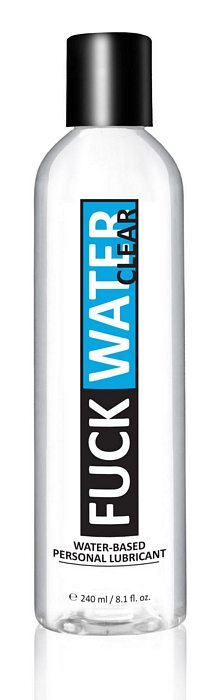 Fuck Water Clear Water Based Lubricant 8 Oz.