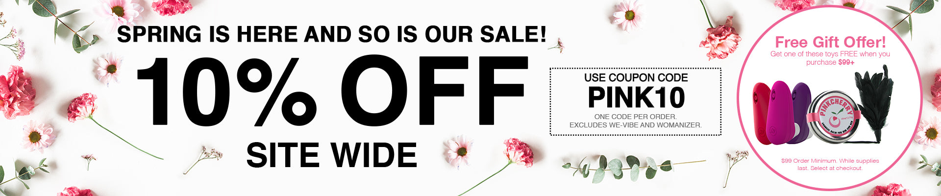 10% Off Site Wide - Use Code PINK10