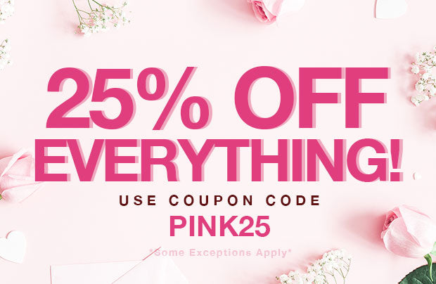 25% off use coupon code PINK25
