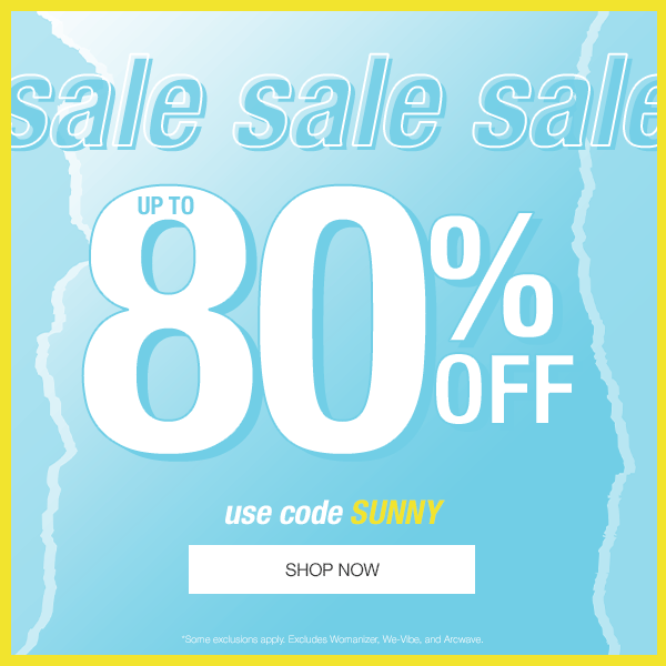 Up To 80% Off Sex Toys Sitewide! Use Code SUNNY!