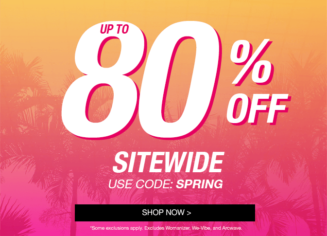 Up To 80% Off Sex Toys Sitewide! Use Code SPRING!