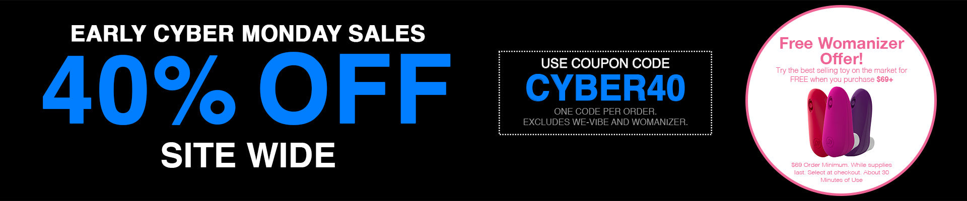 40% Off Site Wide - Use Code CYBER40