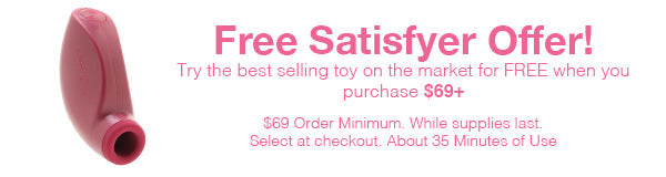 Free Satisfyers On Orders Over $69! Select At Checkout
