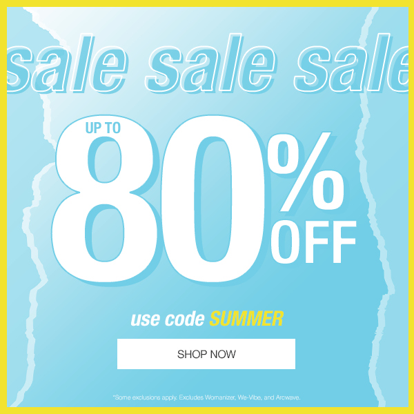 Up To 80% Off Sale Sex Toys! Use Code SUMMER!