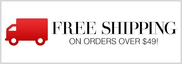 Free Shipping Over $49!