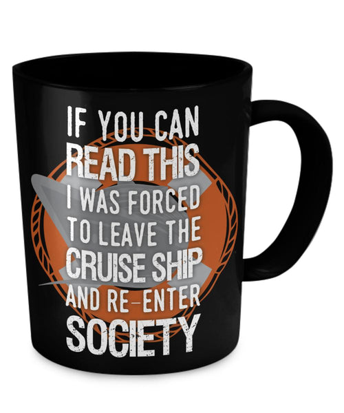 Forced To Leave The Cruiseship - Black 11 oz Ceramic Mug-Coffee Mug-Cruise Crazy-11oz Mug-Black-Cruise Crazy