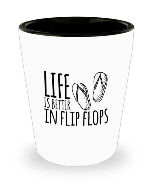 Life is Better in Flip Flops - Shot Glass-Shot Glass-Cruise Crazy-Shot Glass-White-Cruise Crazy