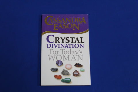 Crystal Divination For Today's Woman - Book