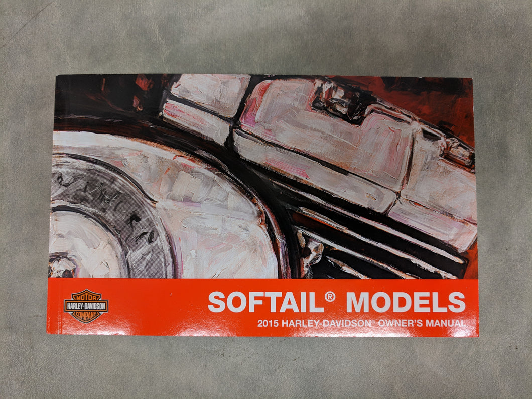 2015 Softail Models Owner's Manual
