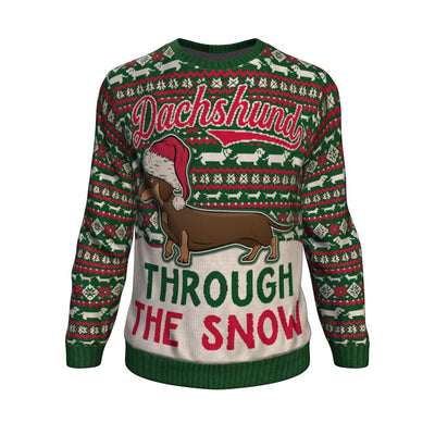Dachshund through the snow ugly sweatshirt
