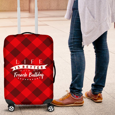 Life is better with my French Bulldog -  Luggage Cover